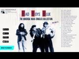 Bad Boys Blue - The Original (Maxi-Singles 2016 г)