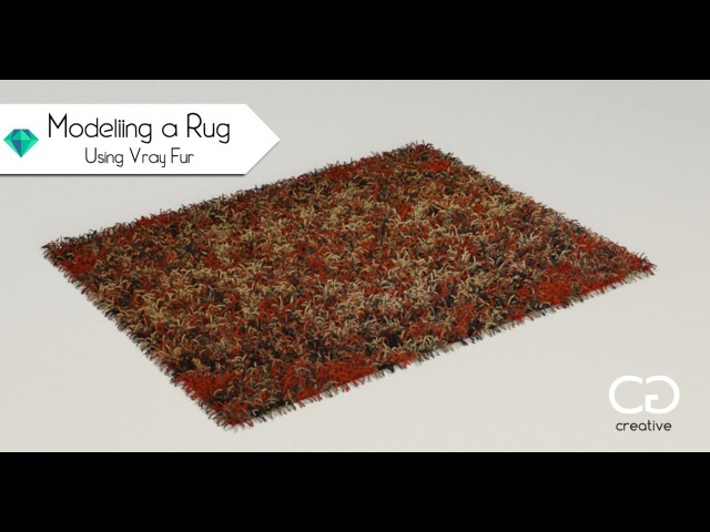 Creating a Rug Using Vray Fur - 3ds Max Tutorial
