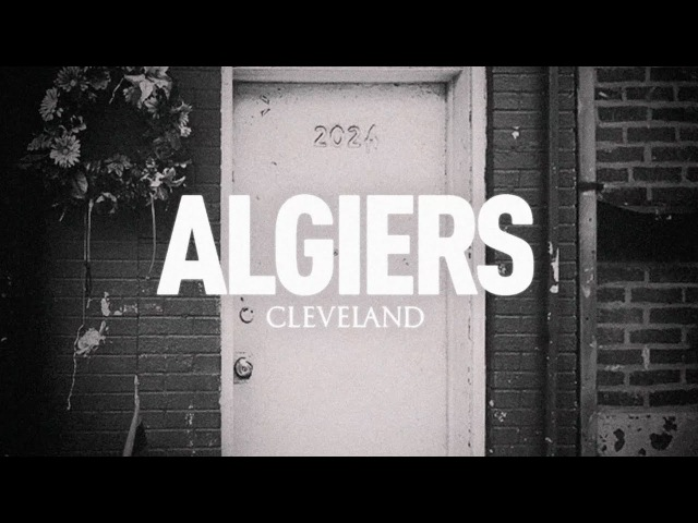 Algiers Cleveland Official Audio