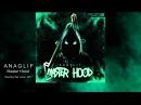 ANAGLIF - Master Hood (Original Mix)