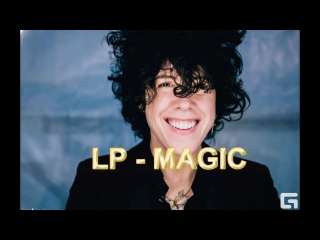 LP - Magic New Song 2017