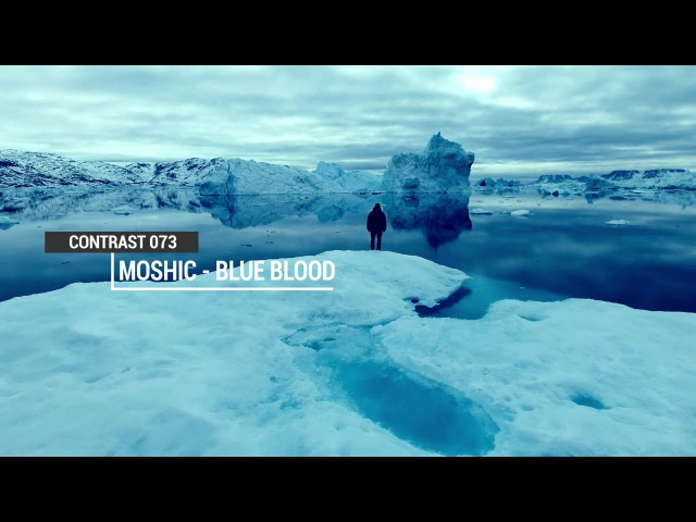 Moshic - Blue Blood (Original Mix)