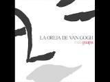 La Oreja de Van Gogh - Mas guapa FULL ALBUM