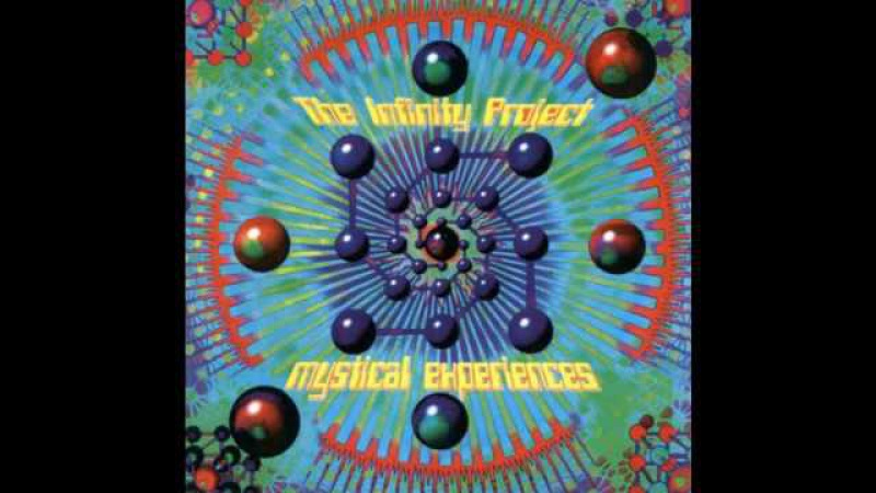 The Infinity Project - Mystical Experiences
