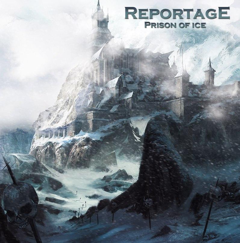 Дебютный альбом REPORTAGE - Prison Of Ice (2018)