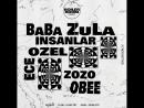 Стамбул BaBa ZuLa, Insanlar, Ece Ozel, Zozo, O.BEE