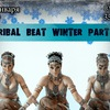 TRIBAL BEAT WINTER PARTY 14.01