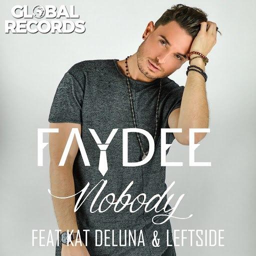Faydee альбом Nobody (feat. Kat DeLuna, Leftside)