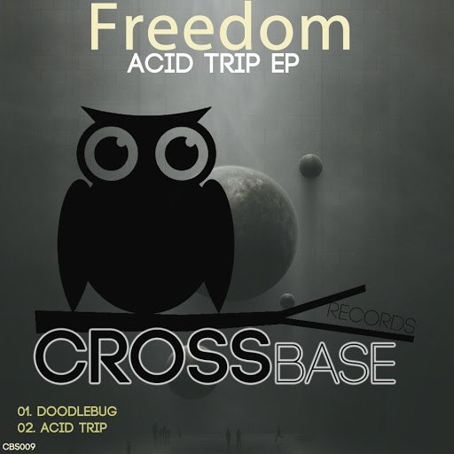 Freedom альбом Acid Trip EP