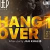 1 июля ✪ HANGOVER: after-party Jah Khalib ✪
