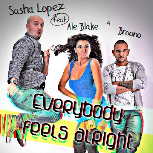 Sasha Lopez альбом Everybody Feels Alright (feat. Ale Blake, Broono)