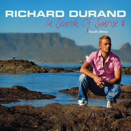 Richard Durand альбом In Search Of Sunrise 8, South Africa (Bonus Track Version)
