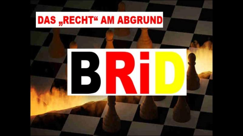 Das Recht am Abgrund oder der reale Rechtsbankrott der BRiD NGO