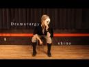 【オリジナル振付】ドラマツルギー踊ってみた【shino—pÅndora◇】 sm32207478