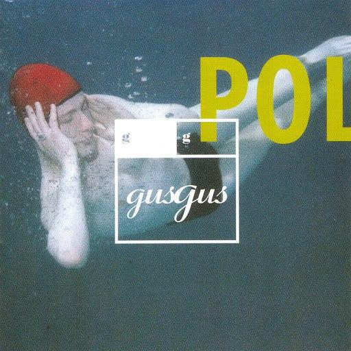 GusGus альбом Polydistortion