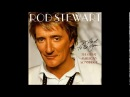 Rod Stewart - It Had To Be You 2002 (COMPLETE CD) Volume I