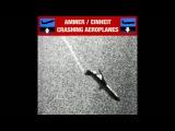 Crashing Aeroplanes by Ammer Einheit