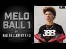 ЛаМело Болл дебютирует в модели MB1 от Big Baller Brand