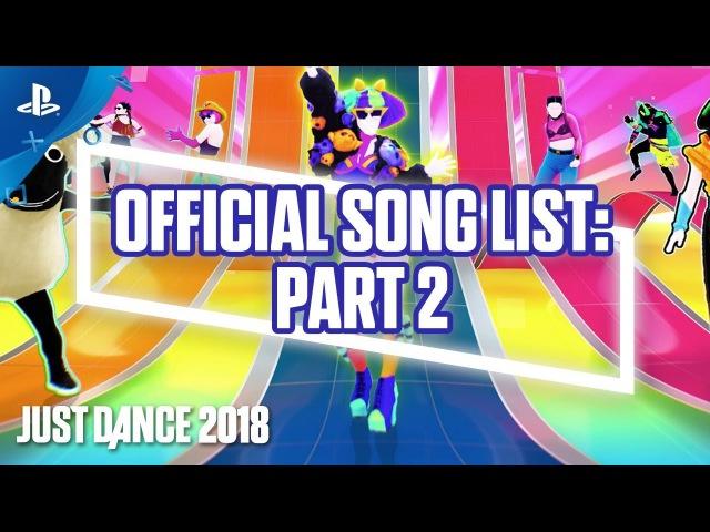Just Dance - 2018 Gamescom Official Song List - Part 2 | PS4