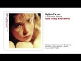 Mylene Farmer - La Ronde Triste (Nord Teddy Bear Remix) - 27.10.2017