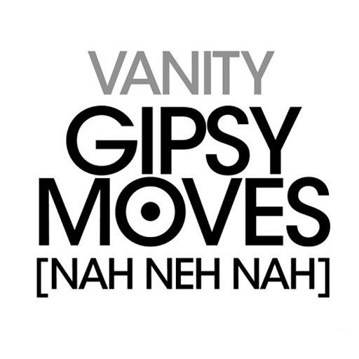 Vanity альбом Gipsy Moves (Neh Nah Neh)