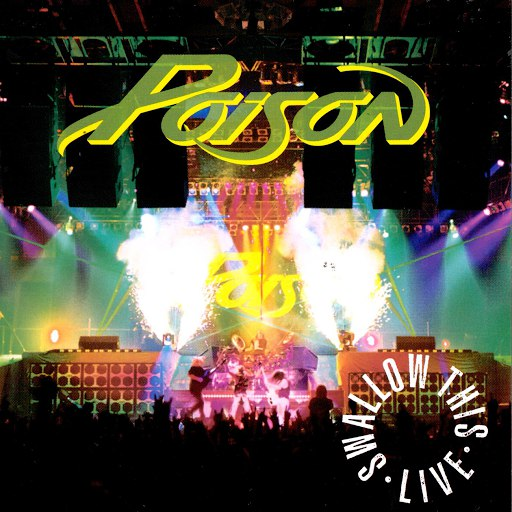Poison альбом Swallow This Live ((Deluxe Edition))