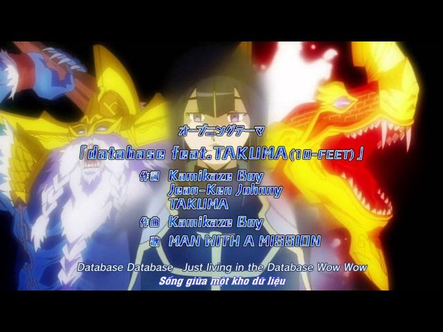 [ShinjitsuFansub] - Database feat. Takuma (10 feet) - Man With A Mission - Log Horizon 2 OP Vietsub