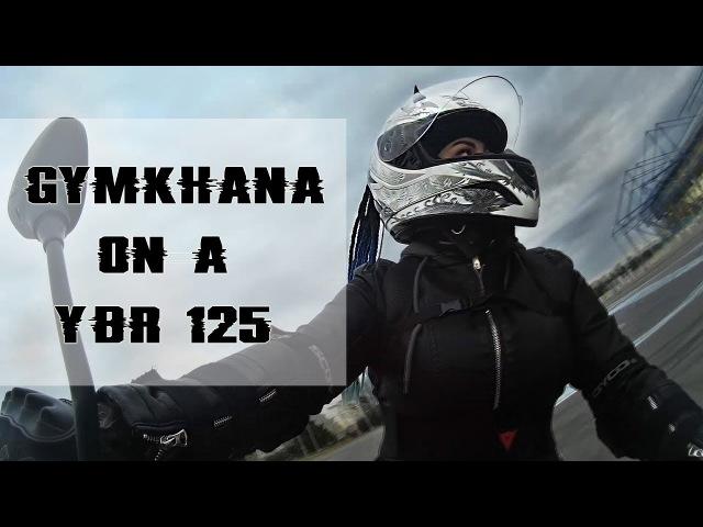 Gymkhana | YBR125