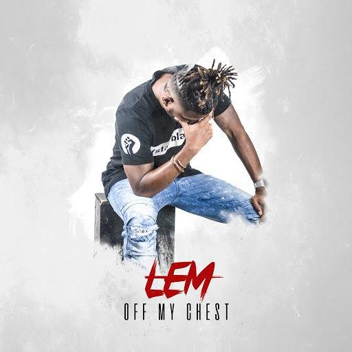 Lem альбом Off My Chest