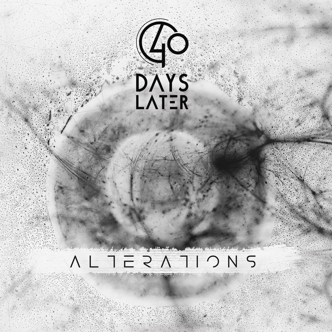 40 Days Later - Alterations (2017)