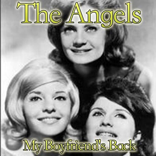 Angels альбом My Boyfriend's Back