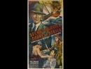 Secret Service In Darkest Africa (1943) Chapter 3 - Double Death