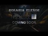 Noblesse M - Промо видео персонажей к игре - Rosaria Elenor