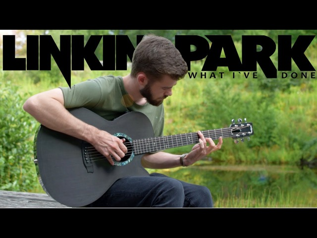 Linkin Park – What I´ve Done (fingerstyle guitar cover by Janis Mathieu)