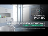 Gradients, Poisson's Equation and Light Transport  Two Minute Papers #20