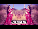 Bellydance Arabic Trap Music Mix