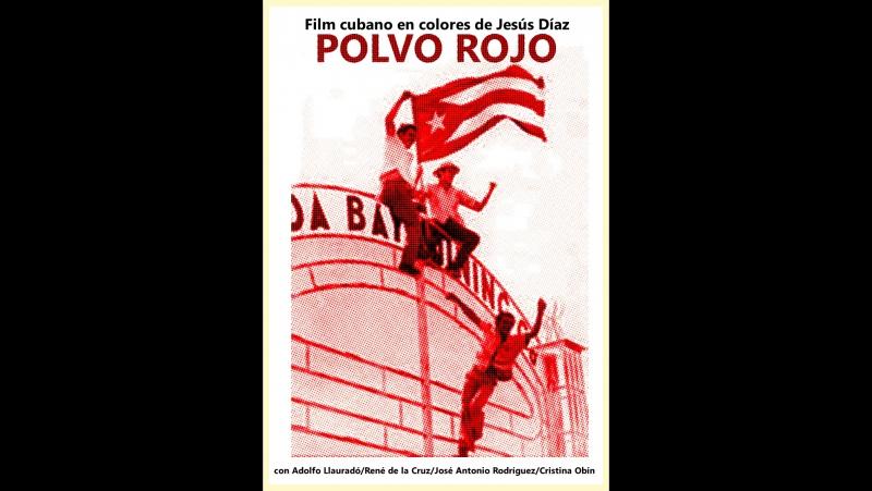 Cine cubano de los 80s POLVO ROJO