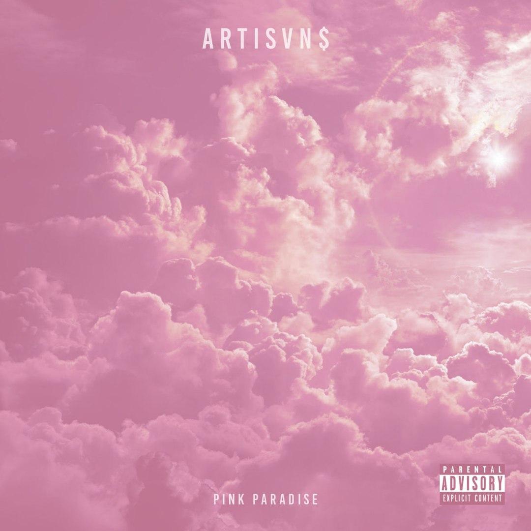 Artisvns - Pink Paradise [EP] (2017)