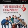 Tres Muchachos e Companeros   25.11   Сердце