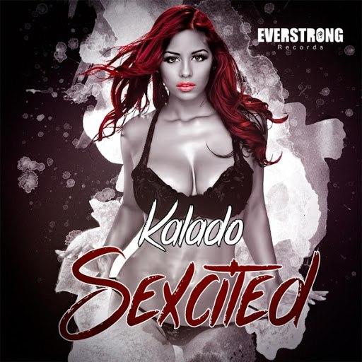 Kalado альбом Sexcited