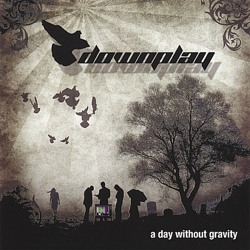 Downplay альбом A Day Without Gravity