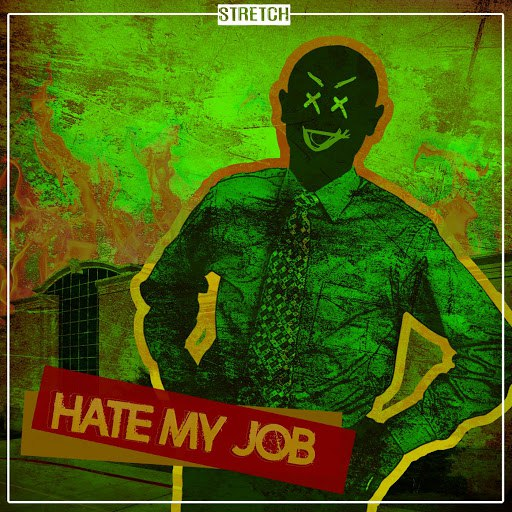 Stretch альбом Hate My Job