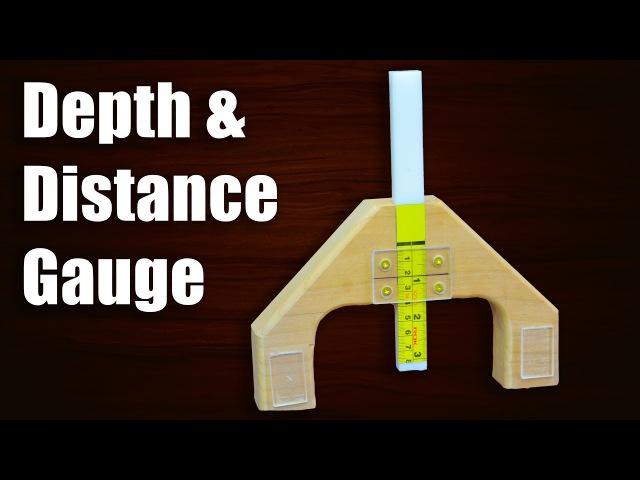 Make a Versatile Depth Gauge Jig Distance Gauge Jig