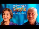 Anupam Kher's 'People' With Juhi Chawla   Exclusive Interview