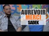 SADEK - AUREVOIR MERCI OKLM TV
