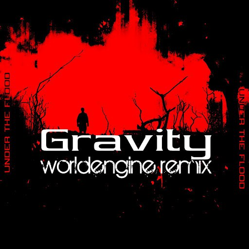 Under The Flood альбом Gravity (WorldEngine Remix)