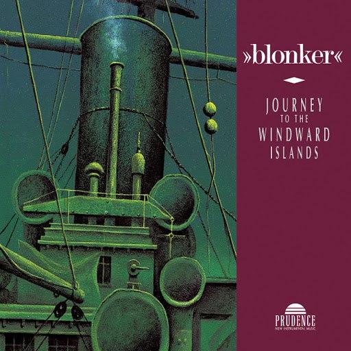 Blonker альбом Journey To The Windward Islands
