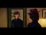 Мэри Поппинс возвращается / Mary Poppins Returns (2018) дублированный тизер-трейлер