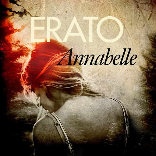 Erato альбом Annabelle (Soundtrack to the Novel by Lina Bengtsdotter)
