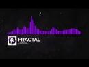 [Dubstep] - Fractal - Contact